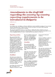 Amendments to the draft bill regarding the country-by-country reporting requirements to be introduced in Bulgaria